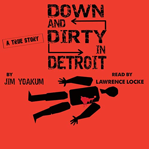 Down and Dirty in Detroit cover art