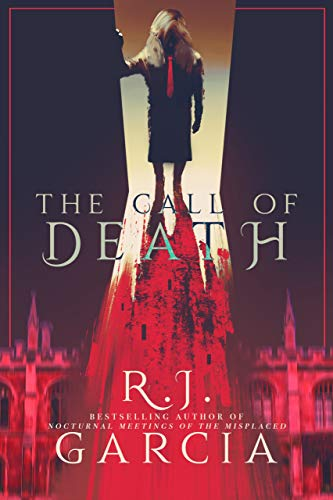 The Call Of Death by R.J. Garcia ebook deal