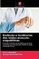 Evolução e tendências das lesões músculo-esqueléticas