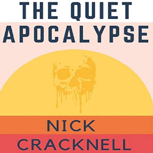 The Quiet Apocalypse Titelbild