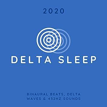 Delta Sleep 2020: Binaural Beats, Delta Waves & 432Hz Sounds with Music