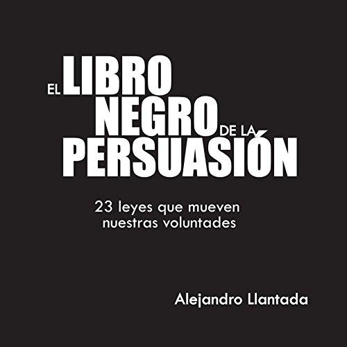 El Libro Negro de la Persuasión [The Black Book of Persuasion] audiobook cover art