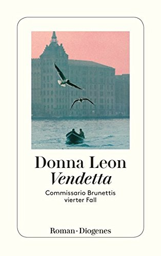 Vendetta: Commissario Brunettis vierter Fall