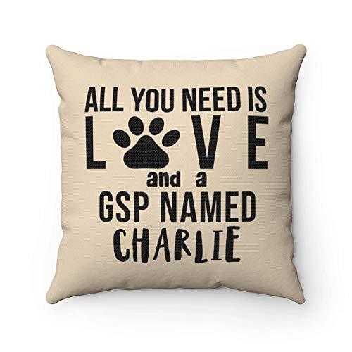 Ad4ssdu4 GSP kussen gepersonaliseerd Alles wat je nodig hebt is liefde en een SAP genaamd hond kussenslopen Cases Aangepaste naam hond liefhebber kussen Housewarming gift
