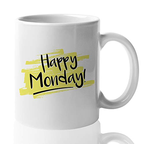 Monday Coffee Mug - Happy Monday - First Day Working Productive Early Morning Coffee Wake Up Worker Office School Student Teacher Cheer Up 11 Oz