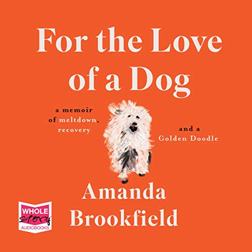 Couverture de For the Love of a Dog