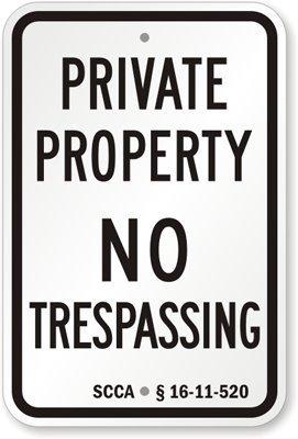 Ditooms Panneau « Private Property - No Trespass » SCCA § 16-11-520 45,7 x 30,5 cm