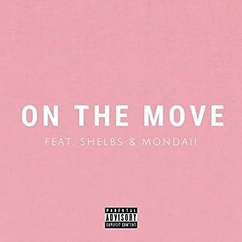 On the Move (feat. Shelbs & Mondaii)