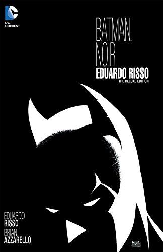 Batman Noir: Eduardo Risso: The Deluxe Edition (Batman (1940-2011)) (English Edition)