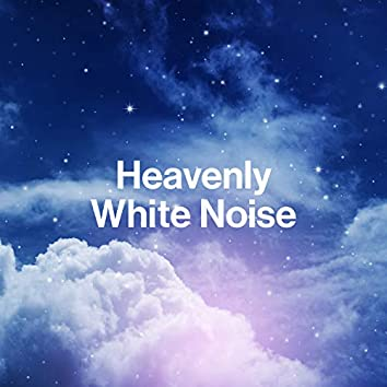 Heavenly White Noise