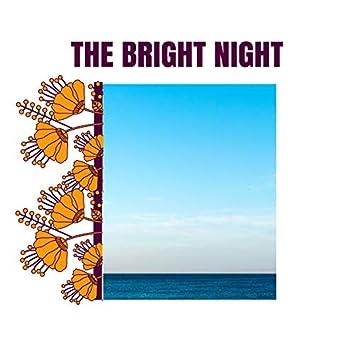 The Bright Night
