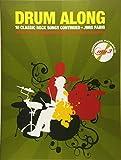 Drum Along - 10 Classic Rock Songs Continued (Buch & CD): Songbook, CD, Play-Along für Schlagzeug - Jörg Fabig