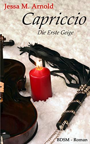 Capriccio: Die Erste Geige