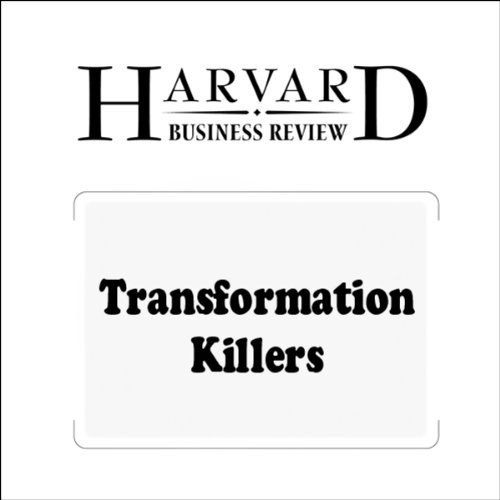 Transformation Killers (Harvard Business Review) audiobook cover art