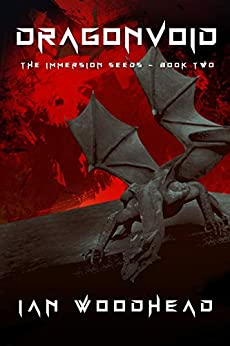 Dragonvoid: Immersion Seeds Book two by [Ian Woodhead]