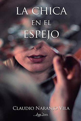 La chica en el espejo