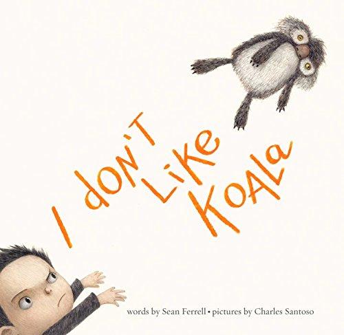 Image of I Don't Like Koala