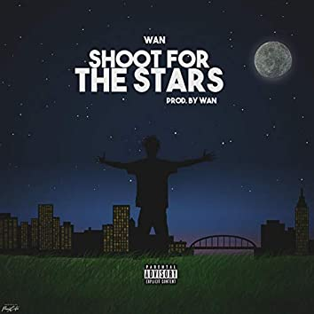 Shoot for the Stars [EP]