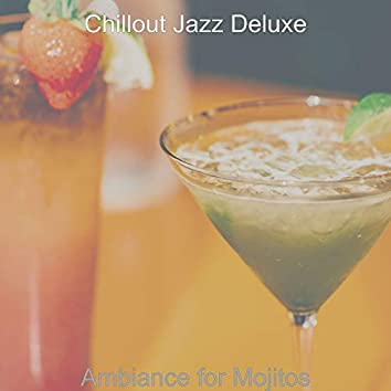 Ambiance for Mojitos