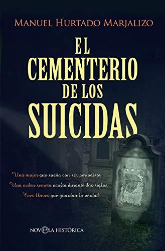 El cementerio de los suicidas (Novela histórica)