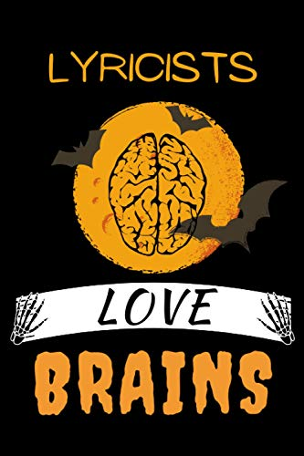 LYRICISTS LOVE BRAINS: Funny Halloween Gift Idea For LYRICIST. Coworker Anniversary Gift Better Than A Card. Office Gifts For Colleague Leaving. ... Journal Notebook 6x9 College Rulled 120 Pages