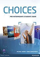 Choices: Pre-intermediate Student Book