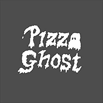 Pizza Ghost EP