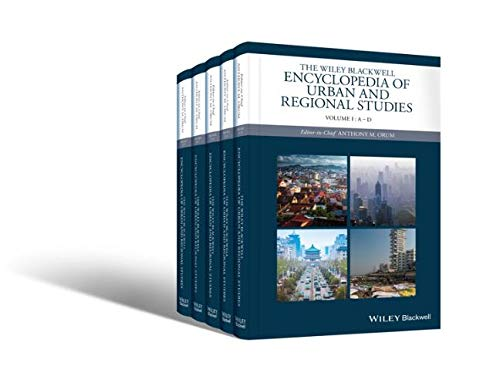 Compare Textbook Prices for The Wiley-Blackwell Encyclopedia of Urban and Regional Studies Wiley Blackwell Encyclopedias in Social Sciences 1 Edition ISBN 0001118568451 by Orum, Anthony M.
