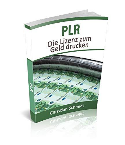 PLR:: Die Lizenz zum Geld drucken