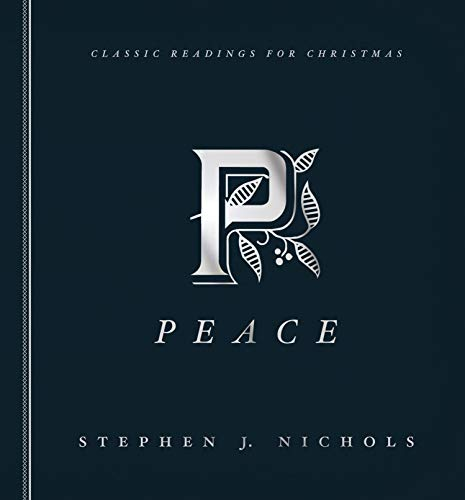 Peace: Classic Readings for Christmas