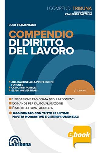 Compendio di diritto del lavoro: Edizione 2020 Collana Compendi