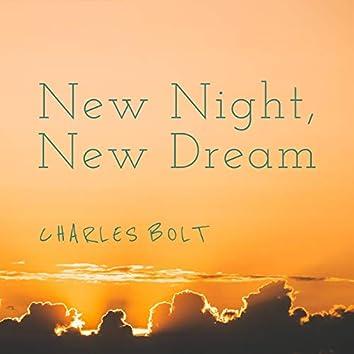 New Night, New Dream