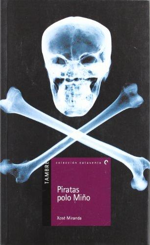 Piratas polo Miño: 16 (Catavento)