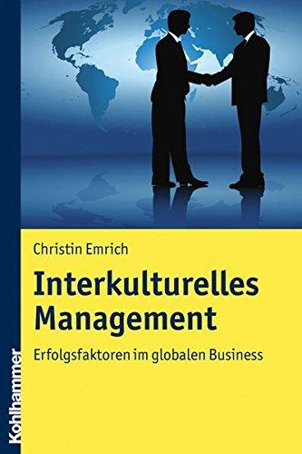 Interkulturelles Management: Erfolgsfaktoren im globalen Business