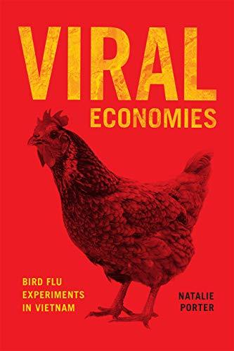 Viral Economies: Bird Flu Experiments in Vietnam