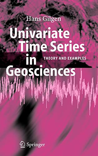 Univariate Time Series In Geosciences: Theory And Examples PDF Books