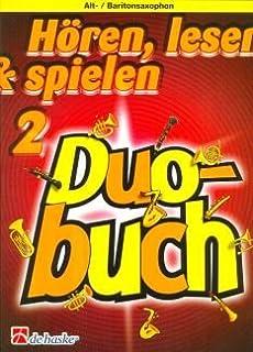 HOEREN LEESEN & SPIEN 2 - DUOBCH - geregeld voor twee oud-saxofoon - (rekensonsaxofoon) [noten/Sheetmusic] Component: KAST...