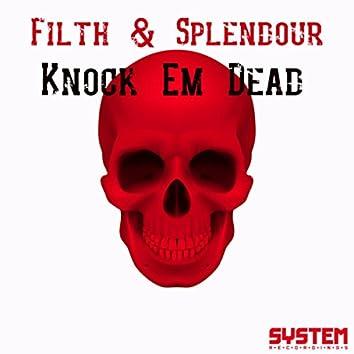 Knock Em Dead