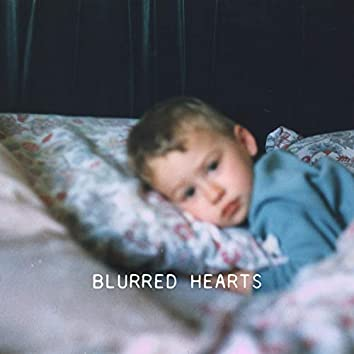 Blurred Hearts