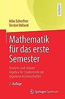 Mathematik fuer das erste Semester: Analysis und Lineare Algebra fuer Studierende der Ingenieurwissenschaften