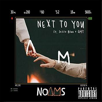 Next to You (feat. Jesse Bluu & GMT)
