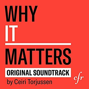 Why It Matters (Original Soundtrack)