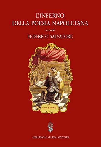 L'inferno della poesia napoletana. Versi proibiti