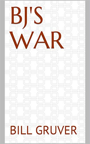 BJ's War (English Edition)