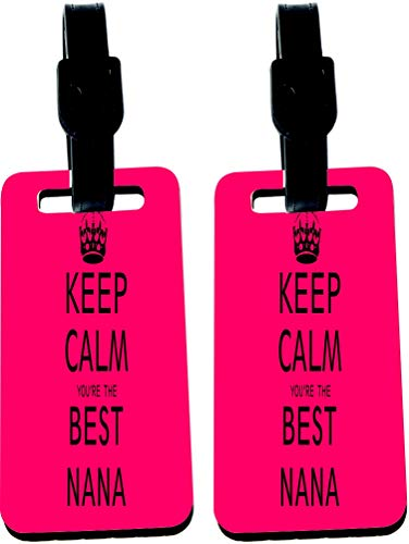 Sam Sandor - Keep Calm you're the best Nana Pink - Masonite Luggage Identifier Tags with Strap (x2)
