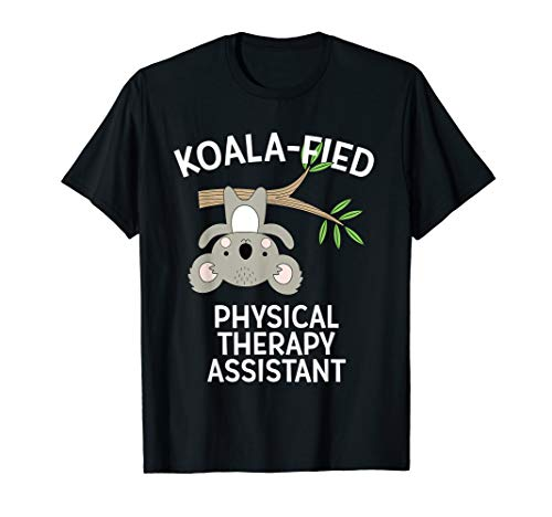 Cute Koala Physical Therapy Assistant T-Shirt PT Pun Gift