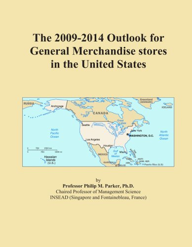 The 2009-2014 Outlook for General Merchandisestores in the United States