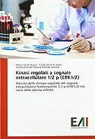 Saleh Hasan, A: Kinasi regolati a segnale extracellulare 1/2