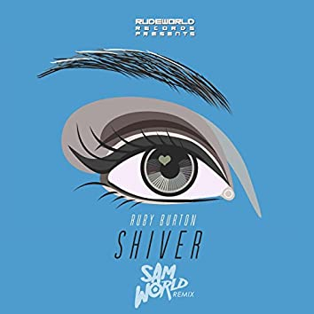 Shiver (Remix) [feat. Sam World]