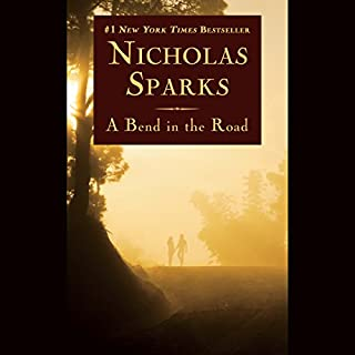 A Bend in the Road                   Written by:                                                                                                                                 Nicholas Sparks                               Narrated by:                                                                                                                                 L.J. Ganser                      Length: 10 hrs and 12 mins     6 ratings     Overall 3.7